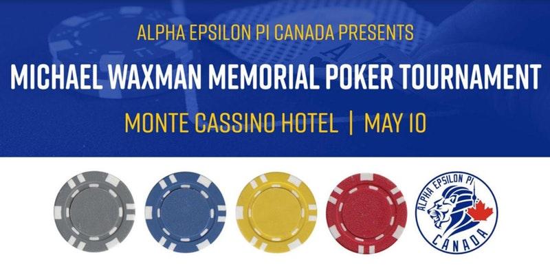 AEPi Foundation of Canada - Michael Waxman Memorial Poker Tournament