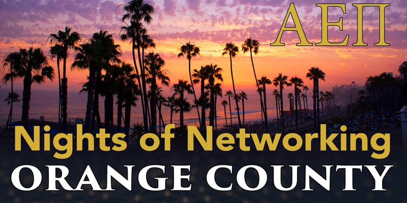 Orange Country Night of Networking AEPi