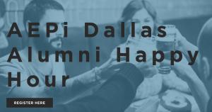 Dallas Area Alumni Happy Hour AEPi